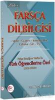 Farsça Dilbilgisi Türkçe Karşılığı ve Telaffuz ile Türk Öğrencilerine Özel ( Orta Düzey )