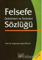 Felsefe Doktirinleri ve Terimleri Sözlüğü