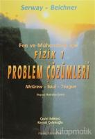 Fen ve Mühendislik için Fizik - 1 Problem Çözümleri