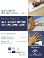 Fiziksel Tıp ve Rehabilitasyonda Kas İskelet Sistemi Ultrasonografisi