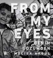 From My Eyes - Benim Gözümden (Ciltli)