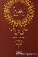 Fuzuli: Türkçe Divan