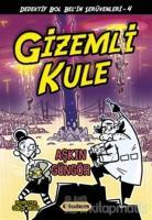 Gizemli Kule - Dedektif Bol Bel'in Serüvenleri - 4