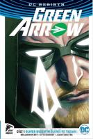 Green Arrow Rebirth Cilt 1