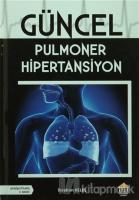 Güncel Pulmoner Hipertansiyon (Ciltli)