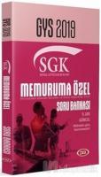 GYS 2019 - SGK Memura Özel Soru Bankası
