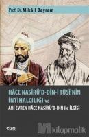 Hace Nasirü'd-din-i Tusi'nin İntihalciliği ve Ahi Evren Hace Nasirü'd-din ile İlgisi