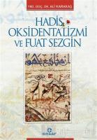Hadis Oksidentalizmi ve Fuat Sezgin