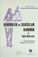Hakimler ve Savcılar Kanunu ve İlgili Mevzuat (Ciltli)
