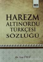 Harezm Altınordu Türkçesi Sözlüğü