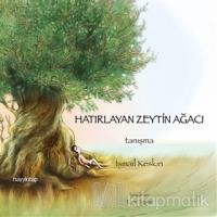 Hatırlayan Zeytin Ağacı