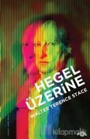 Hegel Üzerine