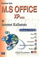 Herkes İçin M. S Office XP & Internet Kullanımı (2002) (Ciltli)