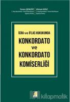 İcra ve İflas Hukukunda Konkordato ve Konkordato Komiserliği