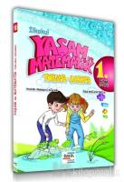 İlkokul Yaşam ve Matematik Toplama-Çıkarma 1. Kitap (6-9 Yaş)