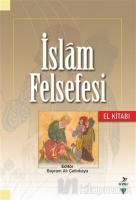 İslam Felsefesi El Kitabı