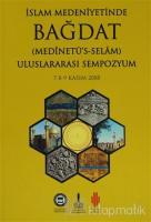 İslam Medeniyetinde Bağdat 2.Cilt