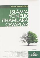 İslam'a Yönelik İthamlara Cevaplar