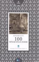 İstanbul'un 100 Mimar Sinan Eseri
