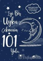 İyi Bir Uyku Çekmenin 101 Yolu (Ciltli)