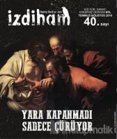 İzdiham Dergisi Sayı: 40 Temmuz - Ağustos 2019