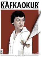 Kafka Okur Fikir Sanat ve Edebiyat Dergisi Sayı: 36 Şubat 2019
