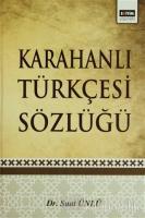 Karahanlı Türkçesi Sözlüğü (Ciltli)
