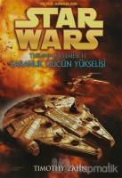 Karanlık Gücün Yükselişi - Yıldız Savaşları Star Wars Thrawn Üçlemesi 2
