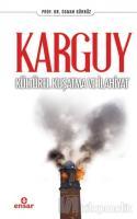 Karguy - Kültürel Kuşatma ve İlahiyat