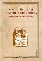 Sümerli Ludingirra (Geçmişe Dönük Bilimkurgu)