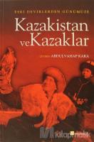 Kazakistan ve Kazaklar