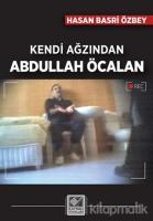 Kendi Ağzından Abdullah Öcalan