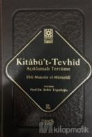 Kitabü't-Tevhid - Açıklamalı Tercüme (Ciltli)