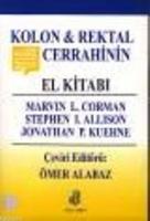Kolon ve Rektal Cerrahinin El Kitabı