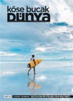 Köşe Bucak Dünya Dergisi Sayı: 47 Ocak - Şubat 2020