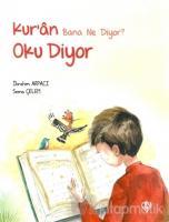 Kur'an Bana Ne Diyor? Oku Diyor (Ciltli)