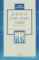Kur'an'ın Dört Temel Terimi İlah - Rab - Din - İbadet
