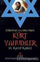 Kürdistan Veya Orta İsrail Kürt Yahudiler