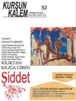 Kurşun Kalem Üç Aylık Edebiyat Dergisi Sayı: 52 Nisan - Mayıs - Haziran 2019
