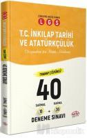 LGS T.C İnkılap Tarihi ve Atatürkçülük Tamamı Çözümlü 40 Deneme Sınavı