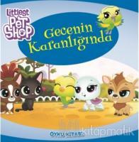 Littlest Pet Shop - Gecenin Karanlığında
