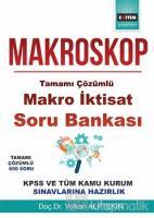Makroskop-Tamamı Çözümlü Makro İktisat Soru Bankası