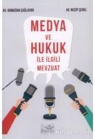 Medya ve Hukuk ile İlgili Mevzuat