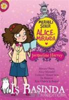 Meraklı Şeker Alice Miranda İş Başında