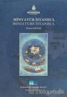 Minyatür İstanbul - Miniature İstanbul (Ciltli)