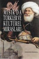 Mısır'da Türkler ve Kültürel Mirasları