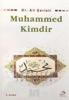 Muhammed Kimdir