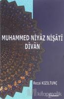 Muhammed Niyaz Nişati Divan