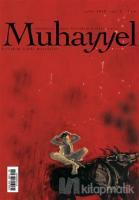 Muhayyel Edebiyat Dergisi Sayı: 5 Eylül 2018