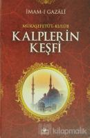 Mükaşefetü'l-Kulub Kalplerin Keşfi (TSV007) (Ciltli)